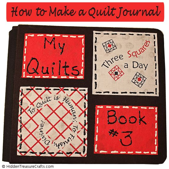 How to Make a Quilt Journal