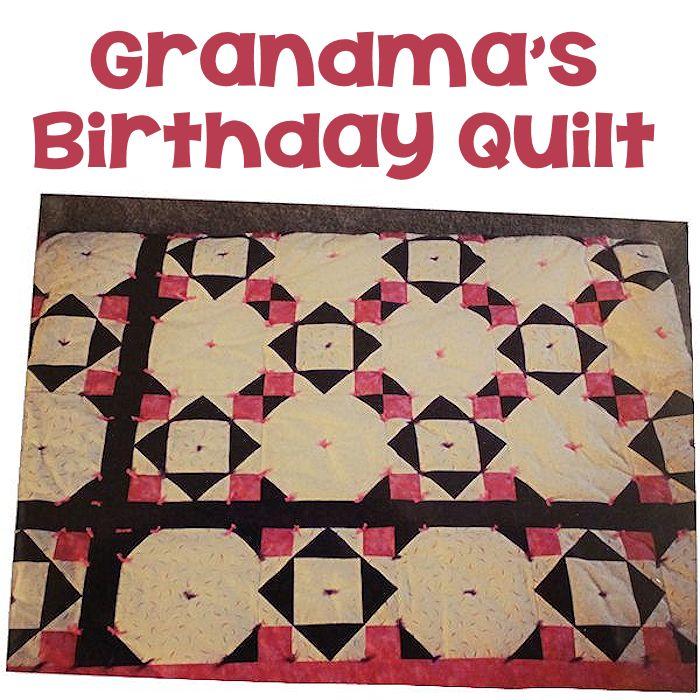 Grandma's Birthday Quilt