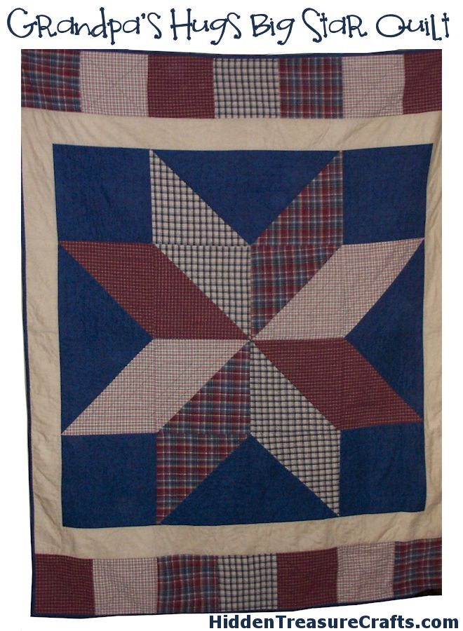 Grandpas-hugs-big-star-quilt-pattern