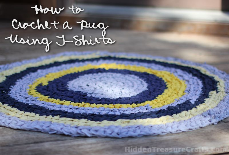 How To Crochet A T Shirt Rug Hidden Treasure Crafts And Quilting