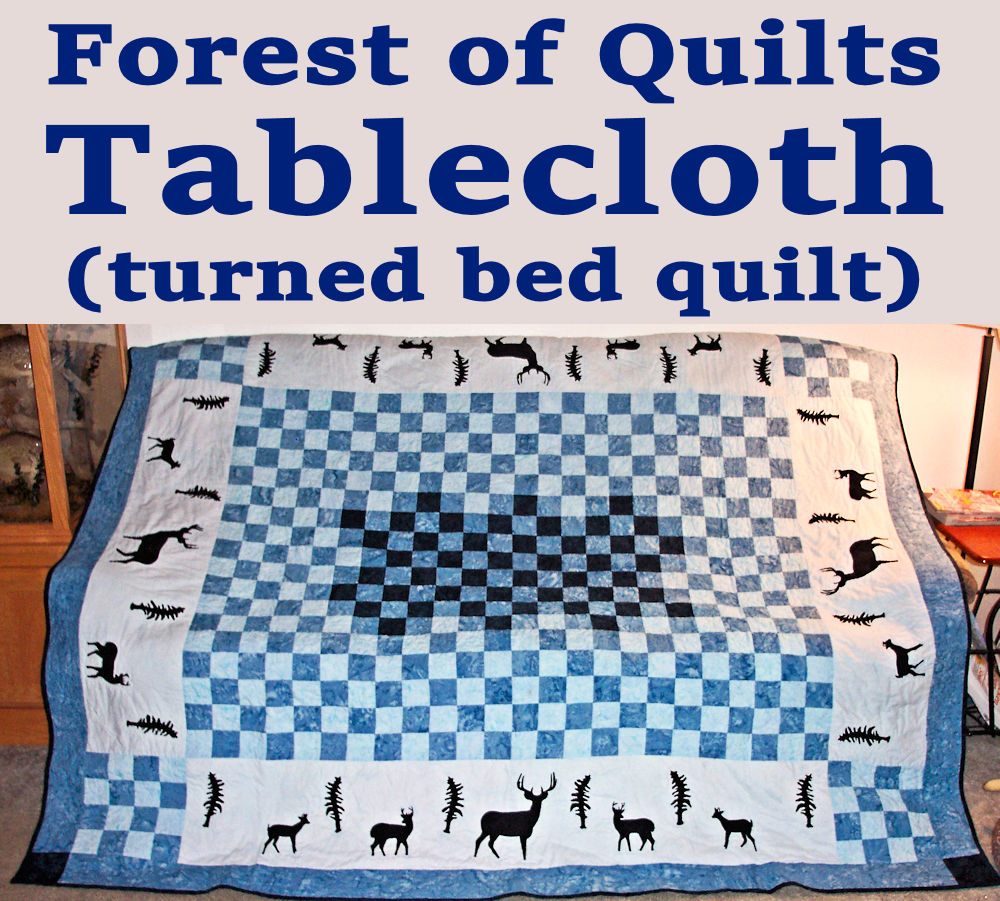 A Forest of Quilts Deer Tablecloth (turned bed quilt)